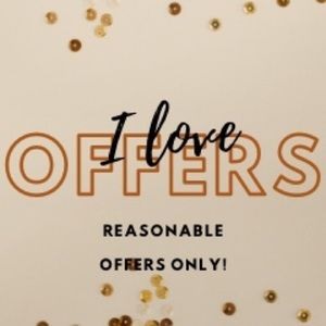 I L❤️VE (reasonable) offers! 🗣 MAKE ONE
